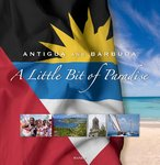 ANTIGUA AND BARBUDA: A LITTLE BIT OF PARADISE