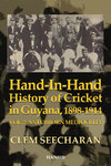 HAND-IN-HAND HISTORY OF CRICKET IN GUYANA, 1898-1914