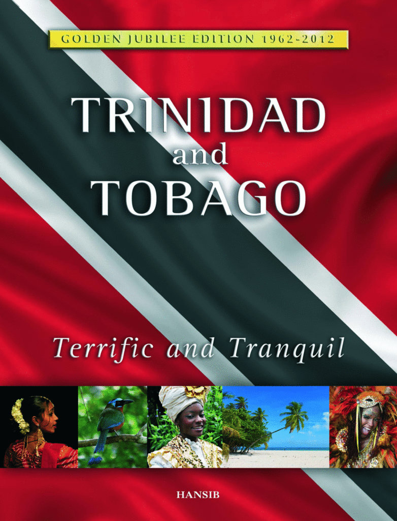 trinidad and tobago terrific and tranquil 50th anniversary edition