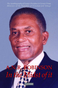 A.N.R. ROBINSON In the Midst of it