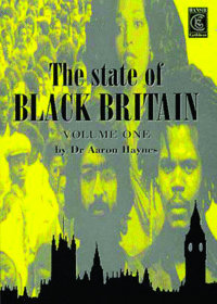 THE STATE OF BLACK BRITAIN Vol. 1
