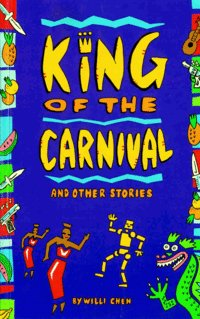 KING OF THE CARNIVAL and Other Stories