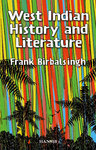 WEST INDIAN HISTORY AND LITERATURE