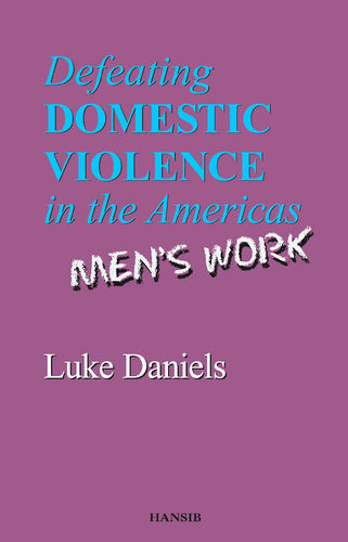 DEFEATING DOMESTIC VIOLENCE IN THE AMERICAS