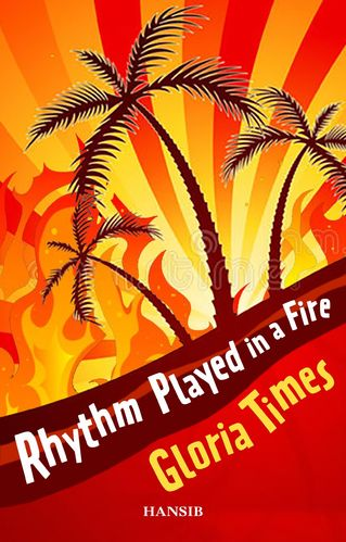 RHYTHM PLAYED IN A FIRE