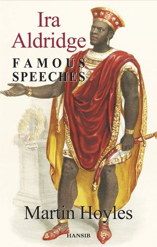 IRA ALDRIDGE Famous Speeches