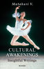 CULTURAL AWAKENINGS Insightful Writings