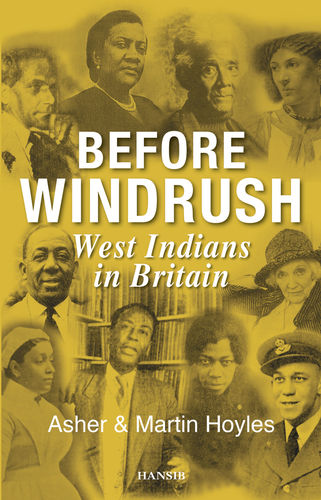 BEFORE WINDRUSH West Indians in Britain